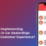 How can Implementing Chatbots in Car Dealerships Improve Customer Experience?